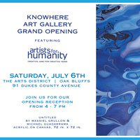 Grand Opening: Knowhere Art Gallery