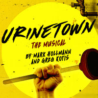 FAU Theatre Presents Urinetown: The Musical by Mark Hollmann and Greg Kotis