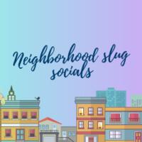 San Francisco Neighborhood Slug Social