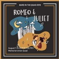 Bard in the Quad 2019: Romeo and Juliet