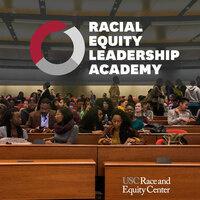 Racial Equity Leadership Academy