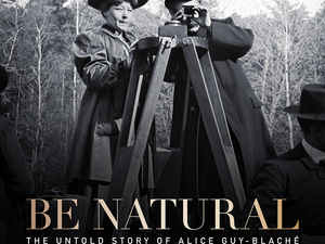 Be Natural Documentary Narrated By Jodie Foster Opens August 16