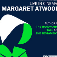 "SPECIAL EVENT BROADCAST: ""MARGARET ATWOOD, LIVE IN CINEMAS"""