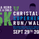 Christalis Superhero 5k Run/Walk