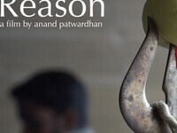 Film Screening - Reason, Parts 5 - 8, followed by Q&A with Director Anand Patwardhan