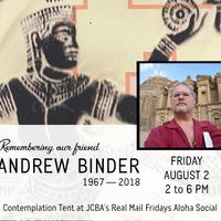Remembering Andrew Binder