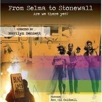 LGBTQ Film Series Screening of From Selma to Stonewall