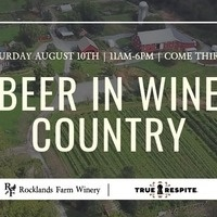 Beer in Wine Country! Rocklands x True Respite Event