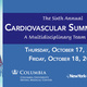 Sixth Annual Cardiovascular Summit 2019:  A Multidisciplinary Team Approach