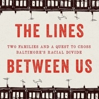 Crossing the Lines Between Us, with author Lawrence Lanahan