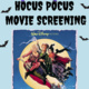 Hocus Pocus Movie Screening