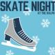 Skate Night at the Ralph