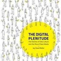 Authors@MIT | Jay Bolter: The Digital Plenitude