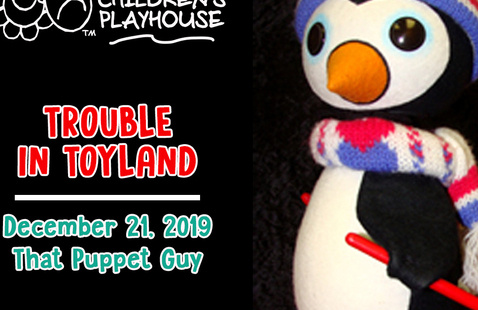Aurora Children's Playhouse presents: Trouble in Toyland