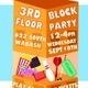 Third Floor Block Party