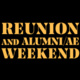 Reunion and Alumni/ae Weekend 10/18 - 10/19