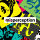 Exhibition | misperception