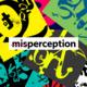 Exhibition | misperception