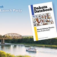 Dakota Datebook Riverboat Cruise and Book Launch