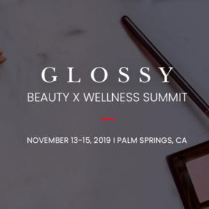 Glossy Beauty x Wellness Summit