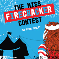 "Canceled: FIU Theatre Presents: ""The Miss Firecracker Contest"""