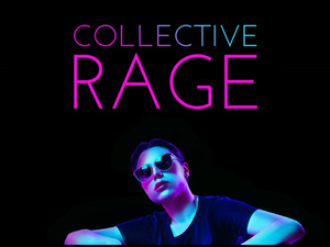 Collective Rage: A Play in 5 Betties
