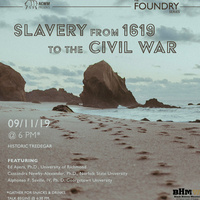 Foundry Series: Slavery from 1619 to the Civil War