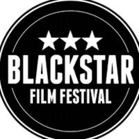 Friday Night Film Series: BLACKSTAR FILM FESTIVAL