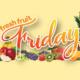Fresh Fruit Friday