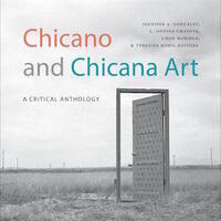 Roundtable: Chicano and Chicana Art: A Critical Anthology