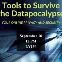 Tools to Survive the Datapocalypse:  Your Online Privacy and Security