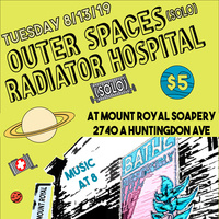 Radiator Hospital (solo) and Outer Spaces (solo)