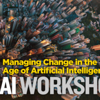 Workshop: Managing Change in the Age of Artificial Intelligence
