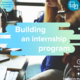 Building an internship program - a TDN Internship Management Workshop