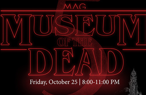 MAG Museum of the Dead 5