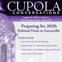 "Cupola Conversations - ""Preparing for 2020: Political Visits to Greenville"""