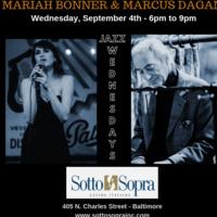 JAZZ WEDNESDAYS - MARIAH BONNER AND MARCUS DAGAN
