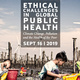 Ethical Challenges in Global Public Health