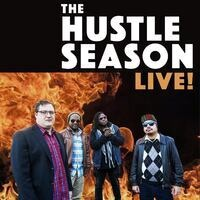The Hustle Season Podcast LIVE