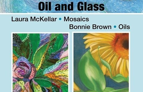 Colorists Times Two: Oil And Glass Art Exhibition Opening Reception