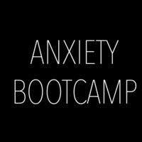 UT Anxiety Bootcamp