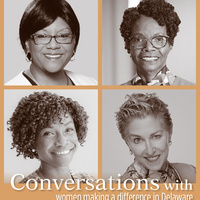 Conversations with Women Making a Difference in Delaware