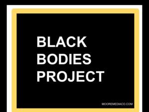 Film Screening - Black Bodies