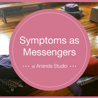 Symptoms as Messengers
