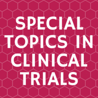 Special Topics in Clinical Trials