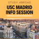Study Abroad in Madrid Info Session - USC Madrid