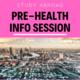 Pre-Health Abroad - Info Session