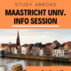 Maastricht Univ. Study Abroad Info Session