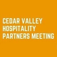Cedar Valley  Hospitality Partners Meeting - CANCELLED