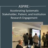 With, By, and For the People: The ASPIRE Symposium on Patient, Community, and Other Stakeholder-Engaged Research at UCSF
